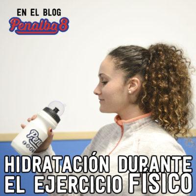 Hidratación durante el ejercicio físico