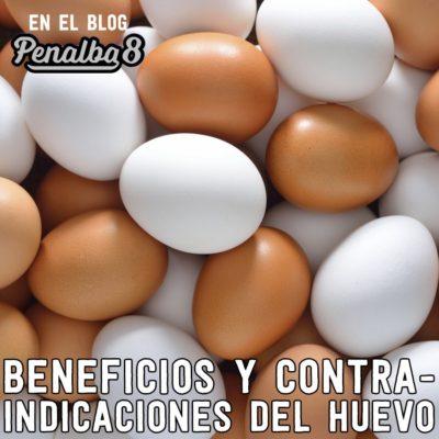beneficios y contraindicaciones del huevo
