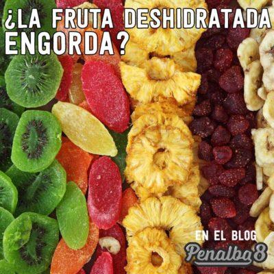 la fruta deshidratada no engorda