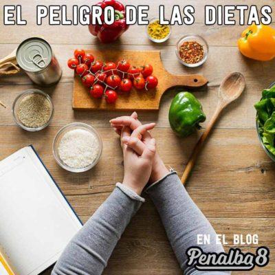 el peligro de las dietas